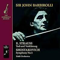 Hallé Orchestra Sir John Barbirolli - Strauss: Tod Und Verklärung; Shos (NEW CD)