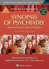 Kaplan and Sadock's Synopsis of Psychiatry : Behavioral Sciences/Clinical...