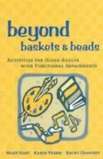 Beyond Baskets and Beads: Activities for Older Adults With Functional