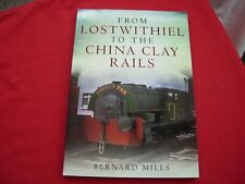 More details for from loswithiel to the china clay rails by b mills