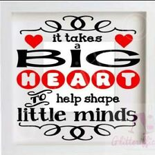 IT TAKES A BIG HEART VINYL DECAL STICKER FOR IKEA RIBBA BOXFRAME TEACHER GIFT