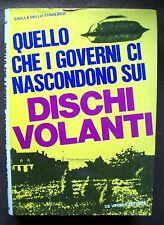 QUELLO CHE I GOVERNI NASCONDONO SUI DISCHI VOLANTI - 1972 - UFO - Dello Strologo