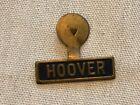 HOOVER Political Vintage Lapel Pin
