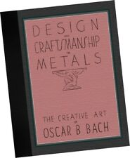 Design in Metals Creative Art OSCAR B BACH Furniture Lamps 1940 CATALOG SAMPLES
