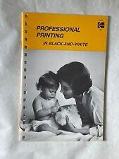 Professional Printing in Black & White, Kodak A4 Booklet, 1968