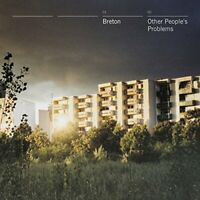 Breton - Other Peoples Problems [CD]