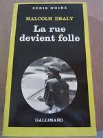 Malcolm Braly: La rue devient folle/ Gallimard Série Noire N°1792, 1980