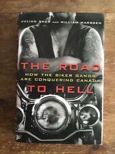The Road To Hell Canadian Import Book Hardback Hells Angels Outlaw Biker 1%er