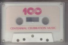 100th CENTENNIAL CELEBRATION MUSIC (1986) CASSETTE TAPE