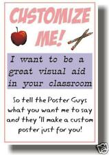 Customize Me! Your Very Own Custom Classroom POSTER