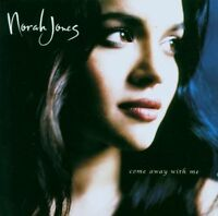 Norah Jones Come away with me (2002, #5820672) [CD]
