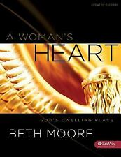 A Woman's Heart : God's Dwelling Place by Beth Moore