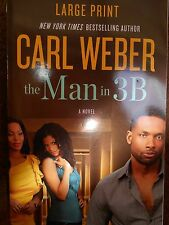 The Man in 3B by Carl Weber new paperback true large print