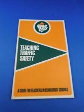 TEACHING TRAFFIC SAFETY GUIDE FOR ELEMENTARY SCHOOL TEACHERS ELMER ELEPHANT