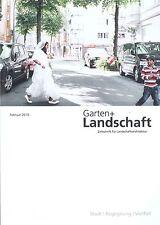 Garten+Landschaft, Heft Februar 2/2016: Stadt | Begegnung | Vielfalt + wie neu +