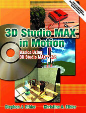 USED (GD) 3D Studio MAX in Motion: Basics Using 3D Studio MAX 4.2 by Stephen J.