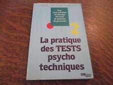 la pratique des tests psychotechniques tome 2 - jean-jacques larane