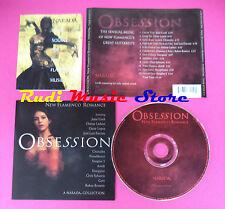 CD Obsession(New Flamenco Romance)Compilation GOVI ARMIK no mc vhs dvd (C39)