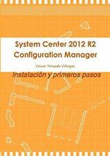 More details for system center 2012 r2 configuration manager. instalac... by peinado villegas, ce