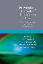 NEW Preventing Harmful Substance Use: The evidence base for policy and practice
