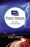 Third Person: The Work Of The Holy Spirit