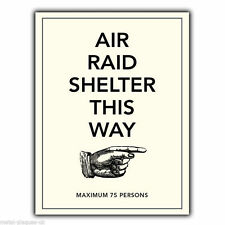 METAL SIGN WALL PLAQUE AIR RAID SHELTER THIS WAY poster ww2 advert print picture
