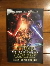 STAR WARS  THE FORCE AWAKENS by Alan Dean Foster Paperback - EXCELLENT!