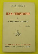 Jean-Christophe - T10 - La Nouvelle Journée - Romain Rolland  - 1913