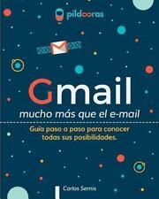 Gmail - Mucho M?s Que el E-Mail : Gu?a Paso a Paso para Conocer Todas Sus Pos...