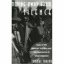 Moving Away from Silence: Music of the Peruvian Altiplano and the Experience of