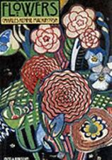 Flowers: Charles Rennie Mackintosh, Pamela Robertson, Acceptable Book