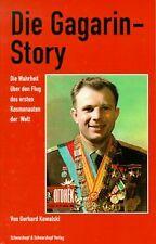 Die Gagarin-Story. Die Wahrheit über den Flug des ersten... | Buch | Zustand gut