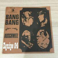 "Equipe 84 _Auschwitz / Bang Bang _ 45giri 7"" _ Dischi Ricordi"