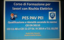 CORSO DI FORMAZIONE RISCHIO ELETTRICO PES PAV PEI su USB ppt. CEI 11-27 4a Ed