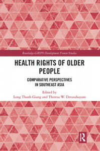Health Rights of Older People: Comparative Perspectives in Southeast Asia