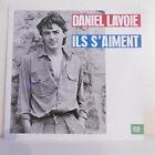 """33T Daniel LAVOIE Disque LP 12"""" ILS S'AIMENT - EMI 1654921 Frais Rèduit"""
