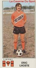 N°073 ERIC LHOSTE # STADE LAVALLOIS STICKER PANINI FOOTBALL 1977