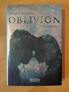 Oblivion 3. Lichtflackern * Jennifer L. Armentrout * gebundene Erstauflage neuw.