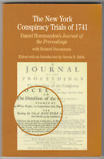 """""""The New York Conspiracy Trials of 1741"""" - Slave Revolt Panic in Colonial USA"""
