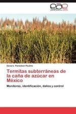 Termitas Subterraneas de La Cana de Azucar En Mexico (Paperback or Softback)