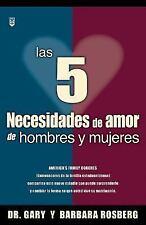 Cinco necesidades de amor de hombres y Mujeres by B. Rosberg; G. Rosberg