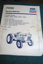Ford Service Manual Tractor Series 2000 3000 4000 5000 7000 Vol 2 1965-1975