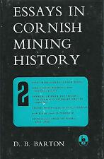 ESSAYS IN CORNISH MINING HISTORY VOL. 2