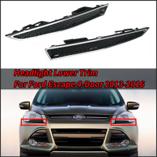 2Pcs Headlight Lower Trim Moulding Left + Right For Ford Escape 4-Door 2013-2016