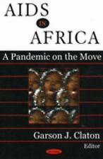 AIDS in Africa: A Pandemic on the Move