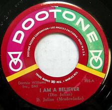 DON JULIAN & MEADOWLARKS doowop45 I Am A Believer nearMint DOOTONE reissue F2071