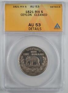British Ceylon 1821 Elephant Rixdollar ANACS AU 53 Details Cleaned  KM# 84