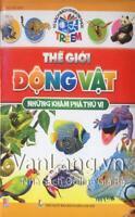 livre en vietnamien The Gioi Dong Vat Nhung Kham Pha Thu Vi pour enfants