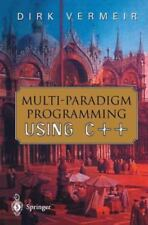 Multi-Paradigm Programming Using C++: By Dirk Vermeir, D Vermeir