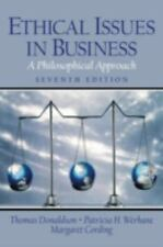 Ethical Issues in Business : A Philosophical Approach by Thomas Donaldson,...